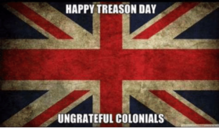 happy-treason-day-ungrateful-colonials-1158982